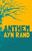 Anthem: Original & Unabridged