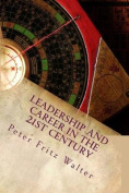 Leadership and Career in the 21st Century