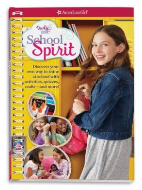 Truly Me: School Spirit: Discover Your Student Style with Quizzes, Activities, Crafts and More!