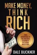 Make Money, Think Rich