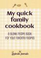 My Quick Family Cookbook