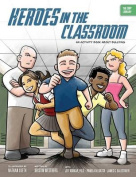 Heroes in the Classroom