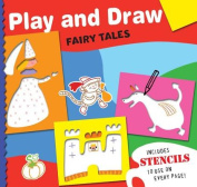 Fairy Tales (Play and Draw)