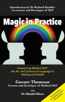 Magic in Practice: Introducing Medical NLP: The Art and Science of Language in Healing and Health