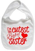 Dirty Fingers, I'm the Cutest Baby Sister, Boy Girl Feeding Bib, White