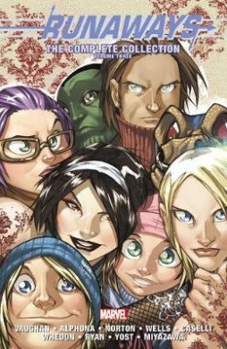 Runaways: The Complete Collection, Volume 3