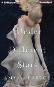 Under Different Stars  [Audio]