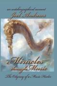 Joel Andrews' Miracles Through Music