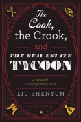 The Cook, the Crook, and the Real Estate Tycoon