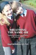 Breathing the Same Air