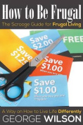 How to Be Frugal