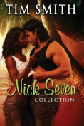 Nick Seven Collection 1