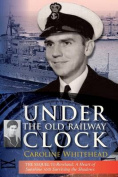 Under the Old Railway Clock