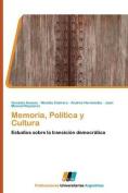 Memoria, Politica y Cultura