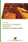 Literatura, Ideologia y Sociedad [Spanish]