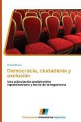 Democracia, Ciudadania y Exclusion [Spanish]