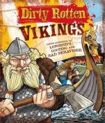 Dirty Rotten Vikings
