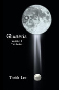 Ghosteria: The Stories