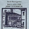 Ballads for John Steinbeck