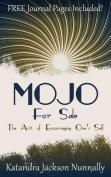 Mojo for Sale