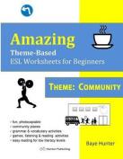 Amazing Theme-Based ESL Worksheets for Beginners Theme