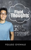 Fluid Thoughts