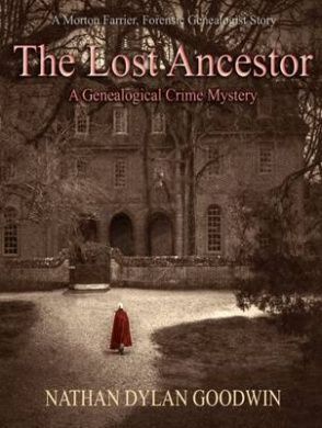 The Lost Ancestor (The Forensic Genealogist)