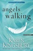 Angels Walking  [Large Print]