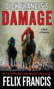 Dick Francis's Damage [Large Print]