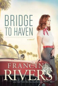 Bridge to Haven [Large Print]