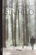 Sentimientos Sin Hilo [Spanish]