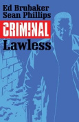 Criminal, Volume 2: Lawless