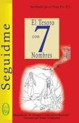 El Tesoro Con 7 Nombres [Spanish]