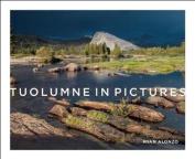 Tuolumne in Pictures