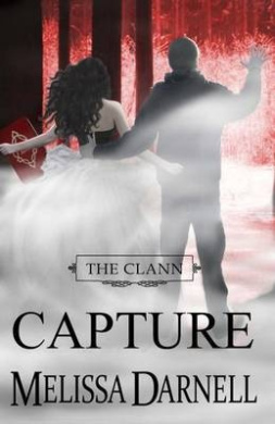 The Clann Series, Book #4: Capture
