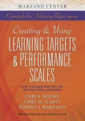 Using Learning Goals & Performance Scales  : How Teachers Make Better Instructional Decisions