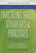 Practicing Skills, Strategies & Processes  : Classroom Techniques to Help Students Develop Proficiency