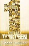 1 (Last Thirteen)