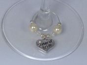 Individual ' Sister of Bride ' Wine Glass Charm by Libby's Market Place