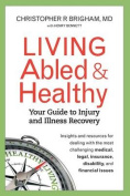 Living Abled and Healthy