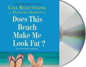 Does This Beach Make Me Look Fat? [Audio]