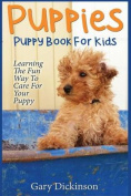 Puppies: Puppy Book for Kids!