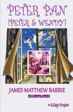 Peter Pan: [Peter & Wendy]