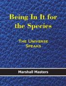 Being in It for the Species [Large Print]
