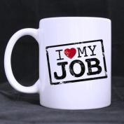 White Mugs With For Work Time Mug I LOVE MY JOB 330ml/100% Ceramic Custom Coffee/Tea Mug Great Gift Idea