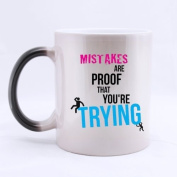 """100% Ceramic Popular """" Mistakes are PROOF that you are TRYING """" Morphing Mug 330mls Heat Sensitive Colour Changing Custom Coffee/Tea Mug"""