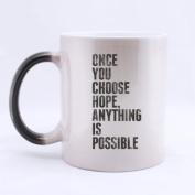 100% Ceramic Dark Slivery ONCE YOU CHOOSE HOPE,ANYTHING IS POSSIBLE Morphing Mug 330mls Heat Sensitive Colour Changing Custom Coffee/Tea Mug
