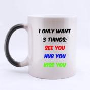 "100% Ceramic Fashion ""I ONLY SAY 3 THINGS : SEE YOU HUG YOU KISS YOU"" Morphing Mug 330mls Heat Sensitive Colour Changing Custom Coffee/Tea Mug Great Gift Idea"
