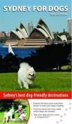 Sydney for Dogs 3/E