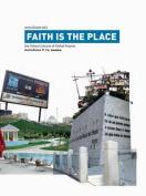 Faith is the Place